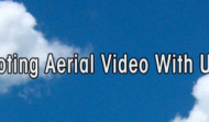 Shooting Aerial Footage with UAVs